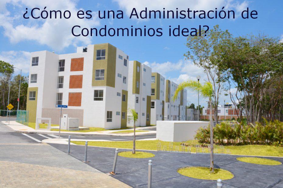 administracion de condominios ideal